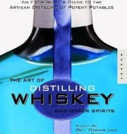 LD CARLSON ART OF DISTILLING WHISKY AND OTHER SPIRITS (OWENS & DIKTY)