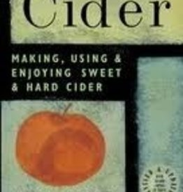 LD CARLSON CIDER MAKING USING & ENJOYING SWEET& HARD CIDER  ANNIE PROULX & LEW NICHOLS