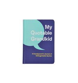 Chronicle Books My Quotable Grandkid