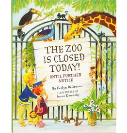 Peter Pauper Press The Zoo Is Closed Today!