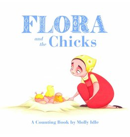 Chronicle Books Flora and the Chicks