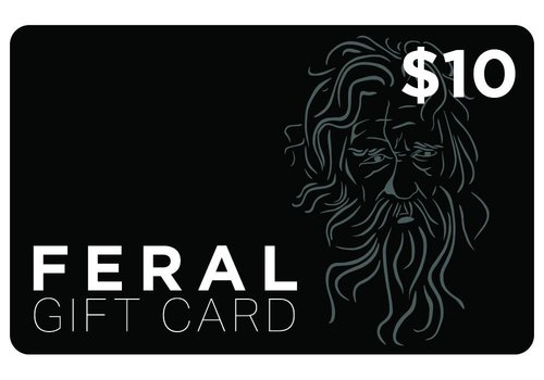 $10 FERAL Gift Card