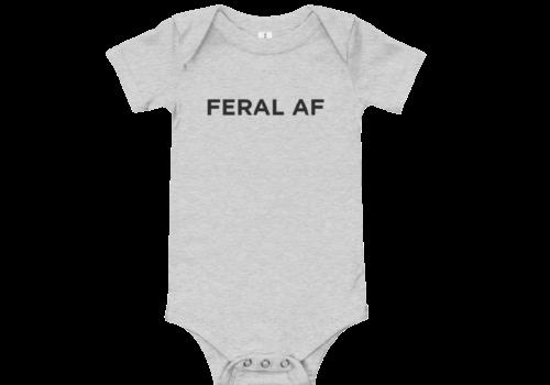 FERAL FERAL AF Baby Onesie
