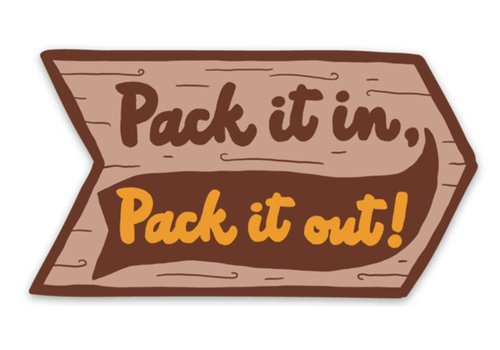 Keep Nature Wild Keep Nature Wild Pack It In Pack It Out Sticker