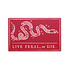 FERAL FERAL Live FERAL or Die Red Sticker