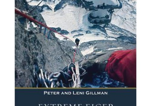 Mountaineers Publishing Extreme Eiger - The Race To Climb The Eiger Direct