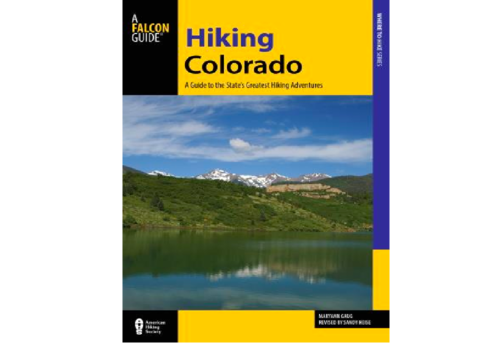 Hiking Colorado Guidebook 4th Edition