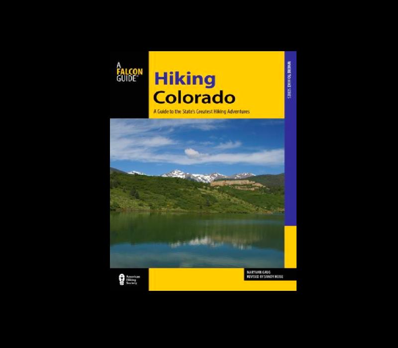 Hiking Colorado Guidebook 4th Edition