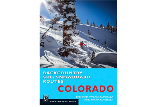 Mountaineers Publishing Colorado Backcountry Ski & Snowboard Routes Guidebook