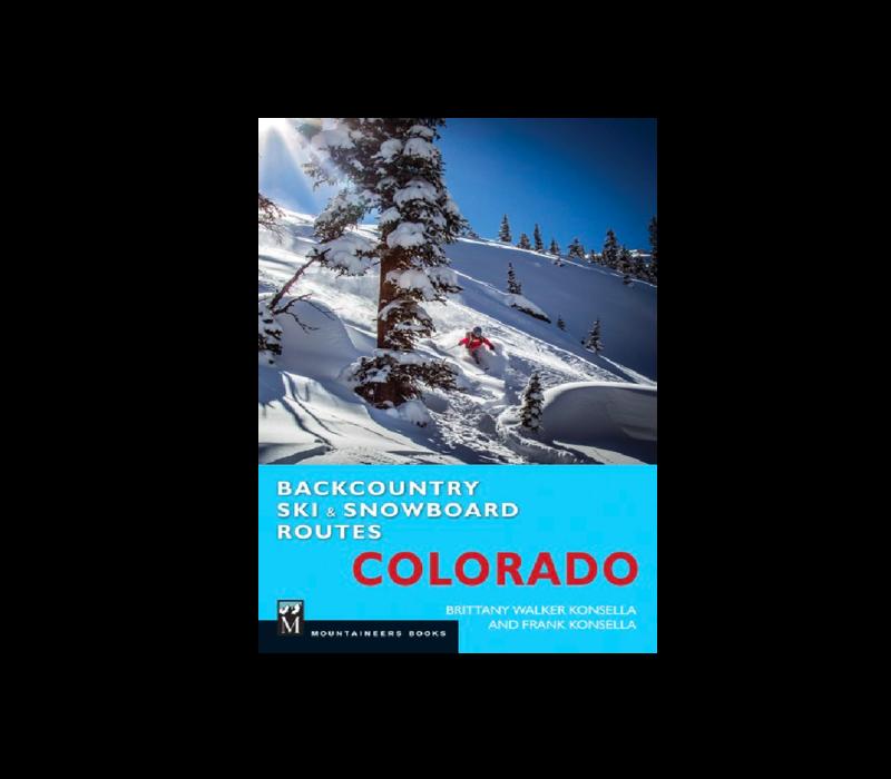 Colorado Backcountry Ski & Snowboard Routes Guidebook