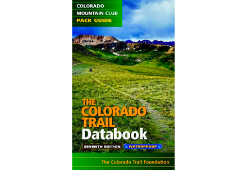 Mountaineers Publishing Colorado Trail Data Book 6th Edition