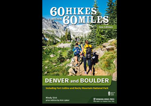 Menasha Publishing 60 Hikes Within 60 Miles of Denver & Boulder Book