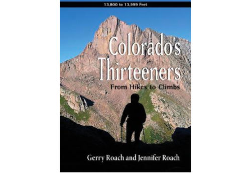 Colorado's Thirteeners Guidebook - Gerry Roach