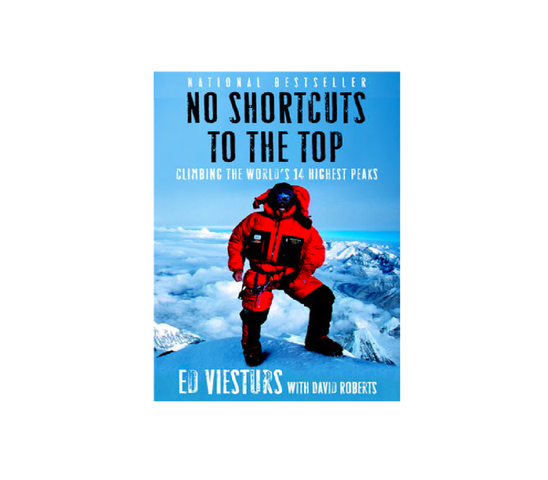 No Shortcuts to the Top - Ed Viesturs Book