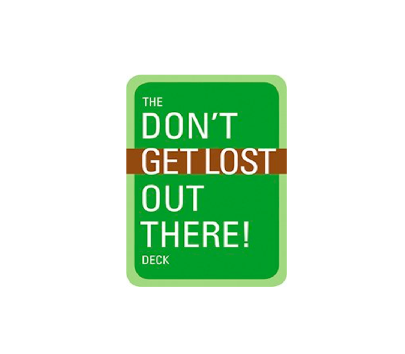 Don't Get Lost Out There Deck