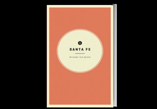 Wildsam Santa Fe Guide
