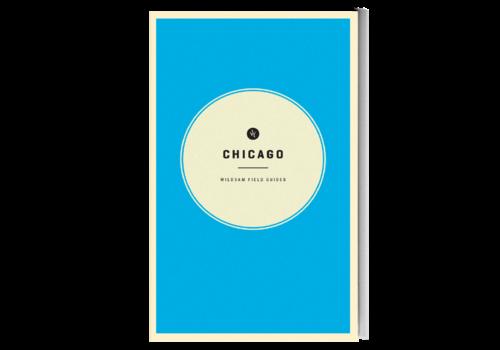 Wildsam Chicago Field Guide