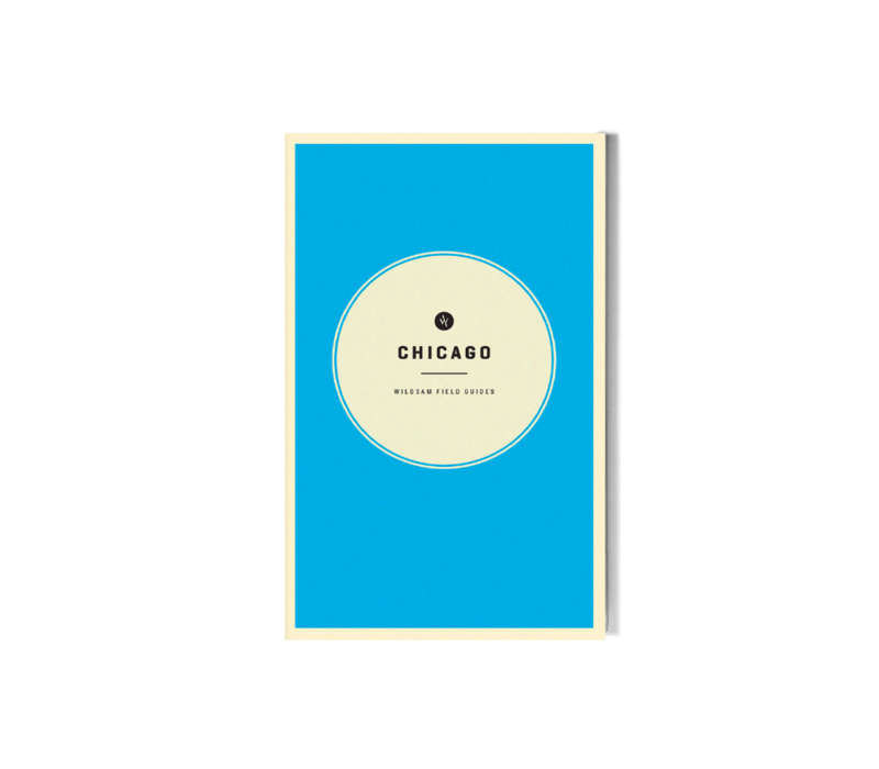 Wildsam Chicago Field Guide