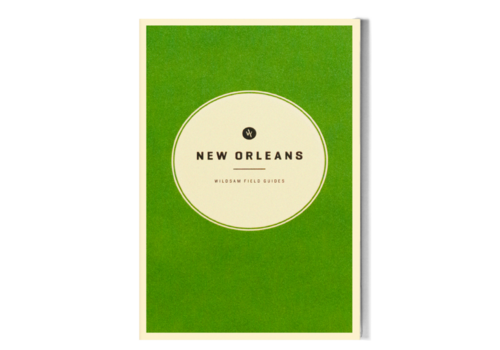 Wildsam New Orleans Field Guide