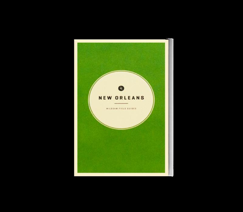 Wildsam New Orleans Field Guide