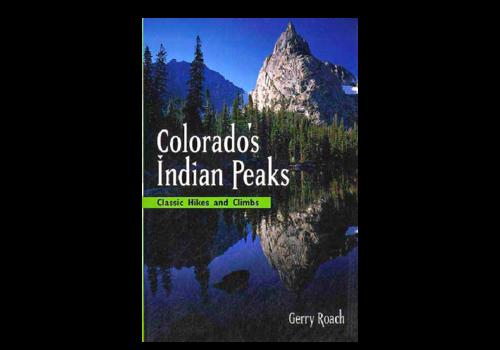 Colorado's Indian Peaks Book - Gerry Roach