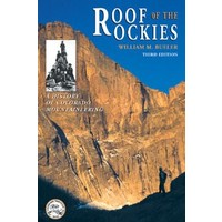 Roof Of The Rockies : A History of Colorado Mountaineering