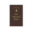 Applewood Books Our National Parks Quotation Book