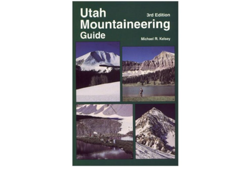 Utah Mountaineering Guide - 3rd Edition