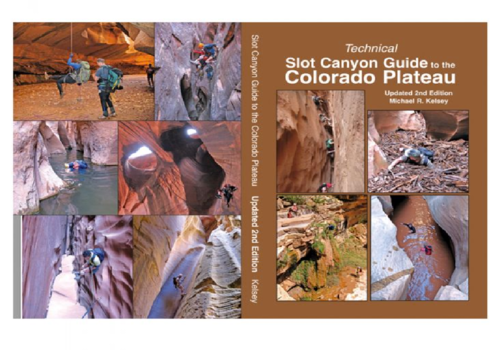 Technical Slot Canyon Guide to the Colorado Plateau - 2nd Edition