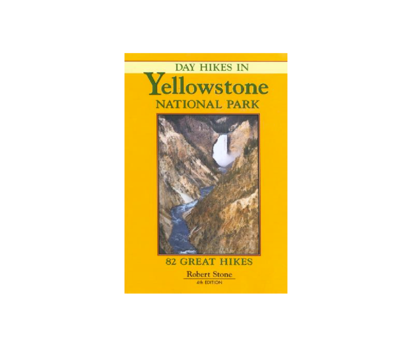 Day Hikes in Yellowstone National Park - Robert Stone