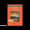 Day Hikes in Grand Teton National Park - Robert Stone