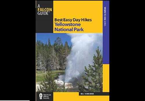 Best Easy Day Hikes Yellowstone - Bill Schneider
