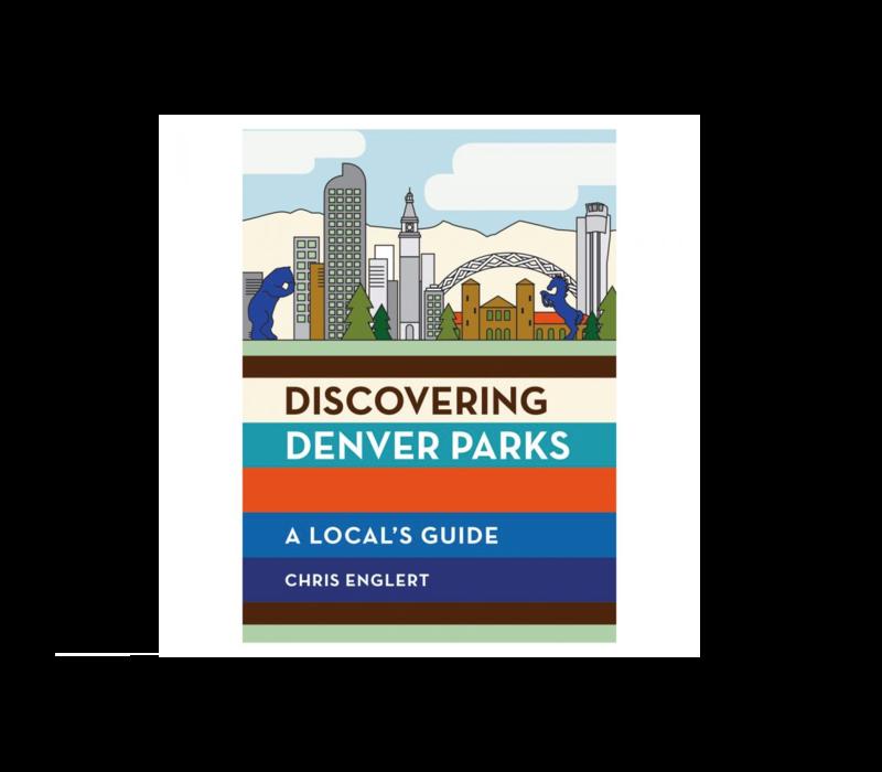 Discovering Denver Parks - A Local Guide - Chris Englert