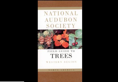 Audubon Field Guide to North American Trees: Western Region