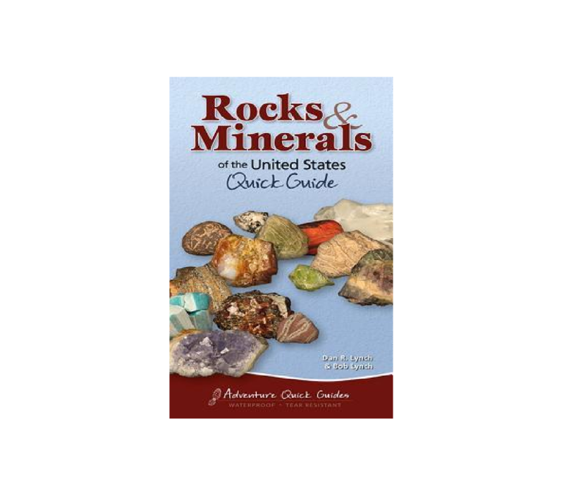 Rocks & Minerals Of The United States Quick Guide - Lynch & Lynch