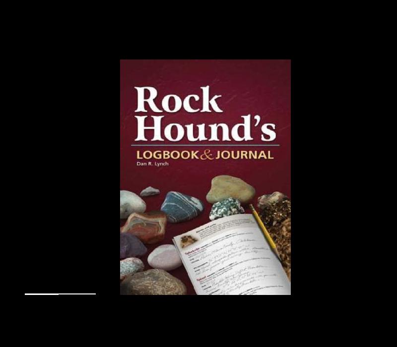 Rock Hound's Logbook & Journal - Dan R. Lynch
