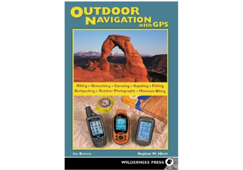 Wilderness Press Outdoor Navigation With GPS - Stephen Hinch