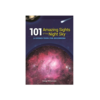 Adventure Publications 101 Amazing Sights Of The Night Sky - George Moromisato