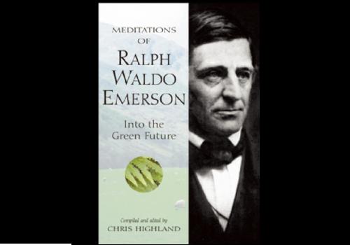 Wilderness Press Meditations Of Ralph Waldo Emerson - Chris Highland