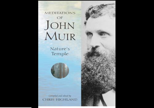 Wilderness Press Meditations Of John Muir - Chris Highland