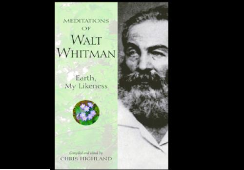 Wilderness Press Meditations Of Walt Whitman - Chris Highland