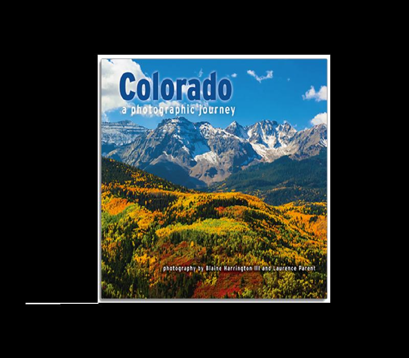 Colorado: A Photographic Journey - Harrington & Parent