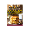 Farcountry Press Tasting Colorado - Michele Morris