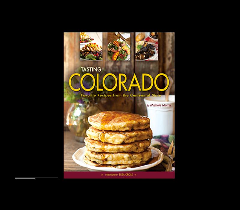 Tasting Colorado - Michele Morris