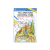Farcountry Press Yellowstone National Park: A Cautionary Coloring Book
