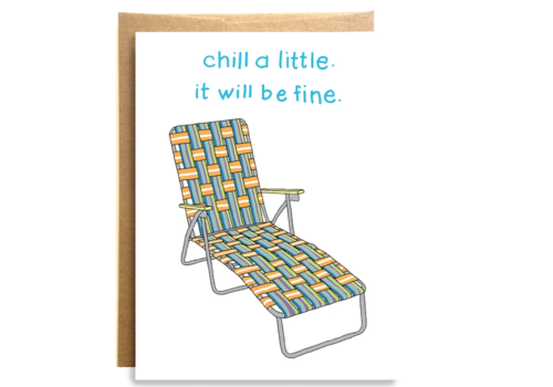 Compass Paper Co. Compass Paper Co. Chill A Little Greeting Card