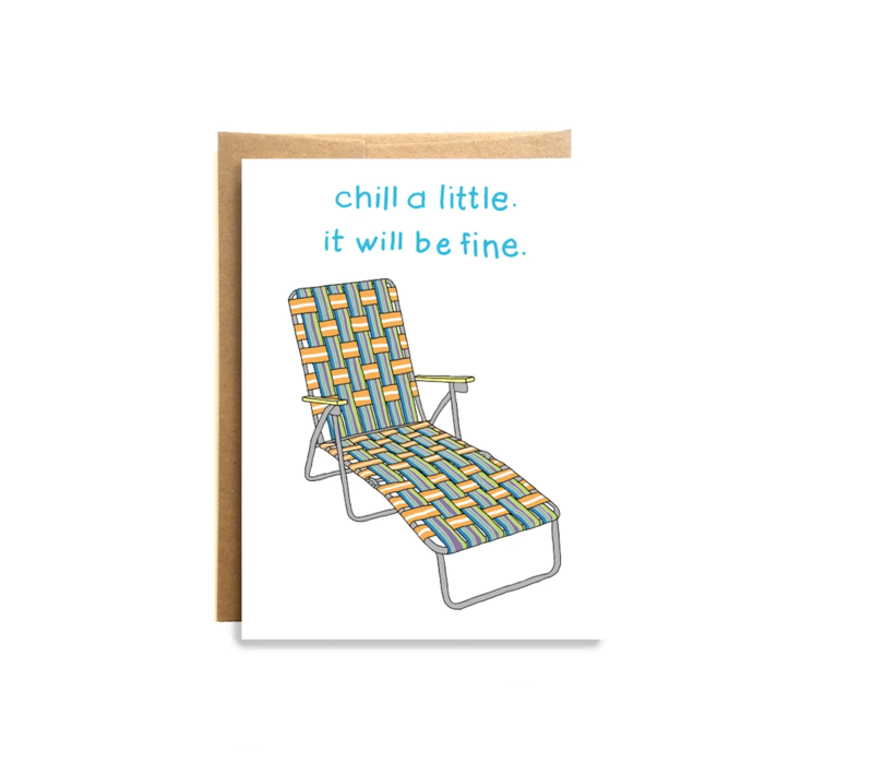 Compass Paper Co. Chill A Little Greeting Card