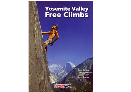 Supertopo Yosemite Valley Free Climbs - Barnes, McNamara, Roper, & Snyder