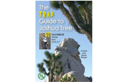 Mountaineers Books The Trad Guide to Joshua Tree - Winger