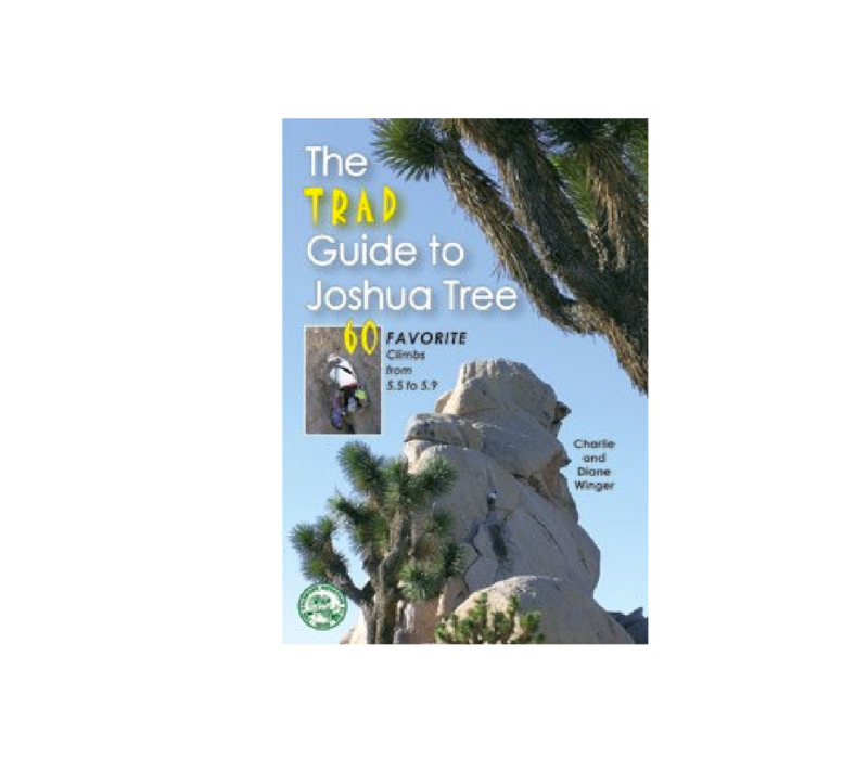 The Trad Guide to Joshua Tree - Winger